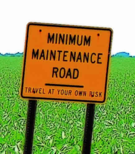 Minimum Maintenance Roads