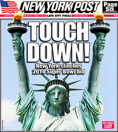 Touchdown! New York Clinches 2014 Super Bowl Bid: Great New York Post Cover
