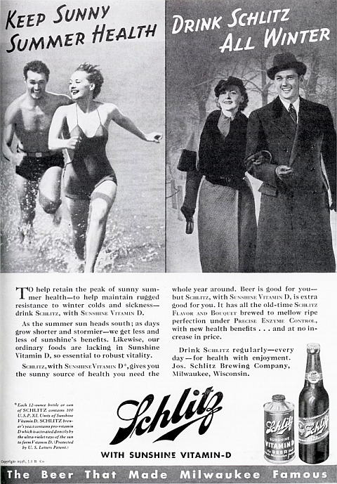 Schlitz with Vitamin D: Beer Is Good For You, But Schlitz With Sunshine Vitamin D Is Extra Good For You!
