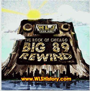 Tom McMahon: WLS-AM, The Rock of Chicago: Big 89 Rewind