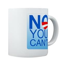 Mugs-A-Plenty: No You Can't
