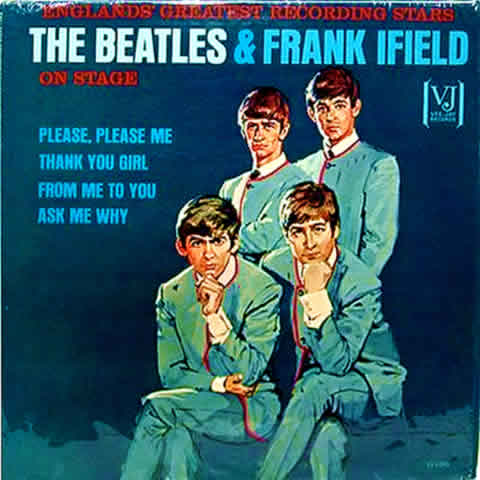 The Rare, Revised Cover: England's Greatest Recording Stars The Beatles and Frank Ifield On Stage